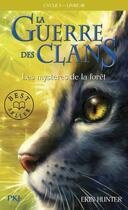 Couverture du livre « La guerre des clans - cycle 1 T.3 ; les mystères de la forêt » de Erin Hunter aux éditions Pocket Jeunesse