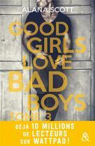Couverture du livre « Good Girls Love Bad Boys - Tome 3 » de Alana Scott aux éditions Harlequin
