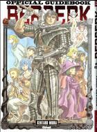 Couverture du livre « Berserk ; official guidebook » de Kentaro Miura aux éditions Glenat