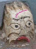 Couverture du livre « Visages de pierres » de Jeanne-Marie Sens aux éditions L'une Et L'autre