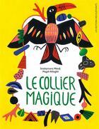 Couverture du livre « Le collier magique » de Magali Attiogbe et Souleymane Mbodj aux éditions Editions Des Elephants