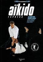 Couverture du livre « Aïkido express » de Ceresa F. aux éditions De Vecchi
