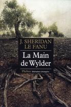 Couverture du livre « La main de wylder » de Joseph Sheridan Le Fanu aux éditions Phebus