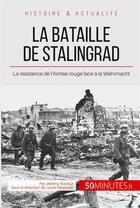 Couverture du livre « La bataille de Stalingrad » de Jeremy Rocteur aux éditions 50 Minutes