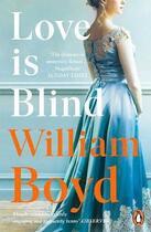 Couverture du livre « LOVE IS BLIND » de William Boyd aux éditions Penguin