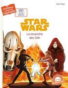 Couverture du livre « PL (CE1) Disney 2 ; Star Wars la revanche des Sith » de Agnes Berger aux éditions Hachette Enfants