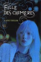 Couverture du livre « Fille des chimères » de Taylor Laini aux éditions Gallimard-jeunesse