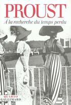 Couverture du livre « À la recherche du temps perdu » de Marcel Proust aux éditions Gallimard
