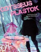 Couverture du livre « Odysseus Plastok » de Ede Guillaume Et Sig aux éditions Art Et Comedie