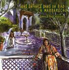 Couverture du livre « Une enfance dans un riad à Marrakech » de Zahra El Basri Naqrachi aux éditions Marsam