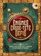 Couverture du livre « Énigmes, casse-tête, défis » de Collectif aux éditions L'imprevu