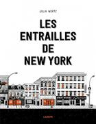 Couverture du livre « Les entrailles de New York » de Julia Wertz aux éditions L'agrume