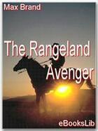 Couverture du livre « The Rangeland Avenger » de Max Brand aux éditions Ebookslib