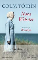 Couverture du livre « Nora Webster » de Colm Toibin aux éditions Robert Laffont