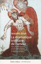 Couverture du livre « La dramatique trinitaire de l'amour » de Antoine Birot aux éditions Lethielleux