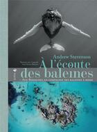 Couverture du livre « À l'écoute des baleines ; aux Bermudes, en compagnie des baleines à bosse » de Andrew Stevenson aux éditions Elytis
