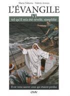Couverture du livre « L'évangile tel qu'il m'a été révélé simplifié t.6 ; il est venu sauver ceux qui étaient perdus » de Maria Valtorta et Valerie Arroyo aux éditions R.a. Image