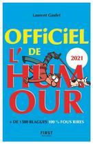 Couverture du livre « Officiel de l'humour (édition 2021) » de Laurent Gaulet aux éditions First