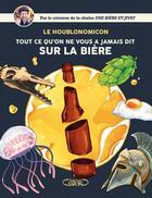 Couverture du livre « Houblonomicon ; tout ce qu'on ne vous a jamais dit sur la bière » de Jivay et Alice Mazel aux éditions Michel Lafon