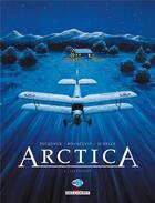 Couverture du livre « Arctica T.6 ; les fugitifs » de Bojan Kovacevic et Daniel Pecqueur et Pierre Schelle aux éditions Delcourt