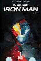 Couverture du livre « Infamous Iron Man T.1 » de Alex Maleev et Brian Michael Bendis aux éditions Panini
