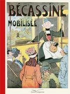 Couverture du livre « Bécassine mobilisée » de Caumery et Joseph-Porphyre Pinchon aux éditions Gautier Languereau