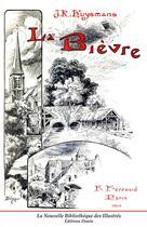 Couverture du livre « La Bièvre » de Joris-Karl Huysmans aux éditions Douin