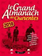 Couverture du livre « LE GRAND ALMANACH ; le grand almanach des Charentes (édition 2018) » de Berangere Guilbaud-Rabiller aux éditions Geste