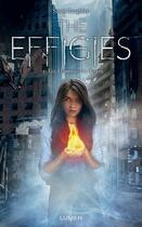 Couverture du livre « The Effigies T.1 ; les flammes du destin » de Sarah Raughley aux éditions Lumen