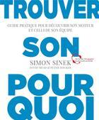 Couverture du livre « Trouver son pourquoi » de Simon Sinek aux éditions Pearson