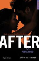 Couverture du livre « After ; saison 4 ; after we rise » de Anna Todd aux éditions Hugo