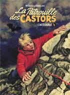 Couverture du livre « La patrouille des Castors ; intégrale t.4 » de Jean-Michel Charlier et Mitacq aux éditions Dupuis