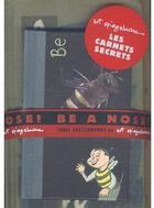 Couverture du livre « Ose ! be a nose ! » de Art Spiegelman aux éditions Casterman