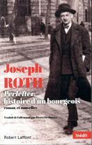 Couverture du livre « Perlefter, histoire d'un bourgeois » de Joseph Roth aux éditions Robert Laffont