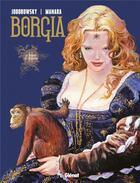Couverture du livre « Borgia t.2 ; le pouvoir et l'inceste » de Alexandro Jodorowsky et Milo Manara aux éditions Drugstore