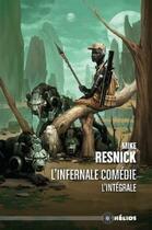 Couverture du livre « L'infernale comédie » de Mike Resnick aux éditions Actusf