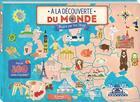 Couverture du livre « À la découverte du monde » de Jeremy Harwood et Hui Skipp aux éditions Kimane