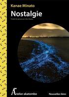 Couverture du livre « Nostalgie » de Kanae Minato aux éditions Atelier Akatombo