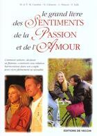 Couverture du livre « Grand livre des sentiments ; passion ; amour » de Thierry M. Carabin aux éditions De Vecchi