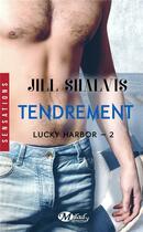 Couverture du livre « Lucky Harbor T.2 ; Tendrement » de Jill Shalvis aux éditions Milady Romance