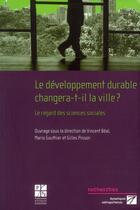 Couverture du livre « Developpement durable changera t il la ville » de Beal V aux éditions Pu De Saint Etienne