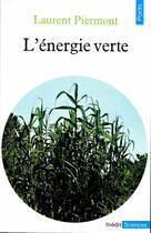 Couverture du livre « L'energie verte » de Laurent Piermont aux éditions Points