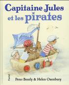 Couverture du livre « Capitaine Jules et les pirates » de Helen Oxenbury et Peter Bently aux éditions Ecole Des Loisirs