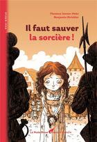 Couverture du livre « Faut sauver la sorcière » de Florence Jenner-Metz et Benjamin Strickler aux éditions La Nuee Bleue