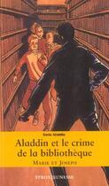 Couverture du livre « Aladdin et le crime de la bibliothèque » de Marie et Joseph aux éditions Syros