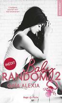 Couverture du livre « Baby random T.2 » de Gaia Alexia aux éditions Hugo Poche