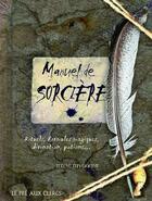 Couverture du livre « Manuel de sorcière » de Selene Silverwind aux éditions Pre Aux Clercs