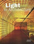 Couverture du livre « Light in architecture » de Chris Van Uffelen aux éditions Braun
