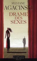 Couverture du livre « Drame des sexes ; Ibsen, Strindberg, Bergman » de Sylviane Agacinski aux éditions Seuil