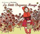 Couverture du livre « Le petit chaperon rouge » de Ilya Green et Jacob Grimm et Wilhelm Grimm aux éditions Pere Castor
